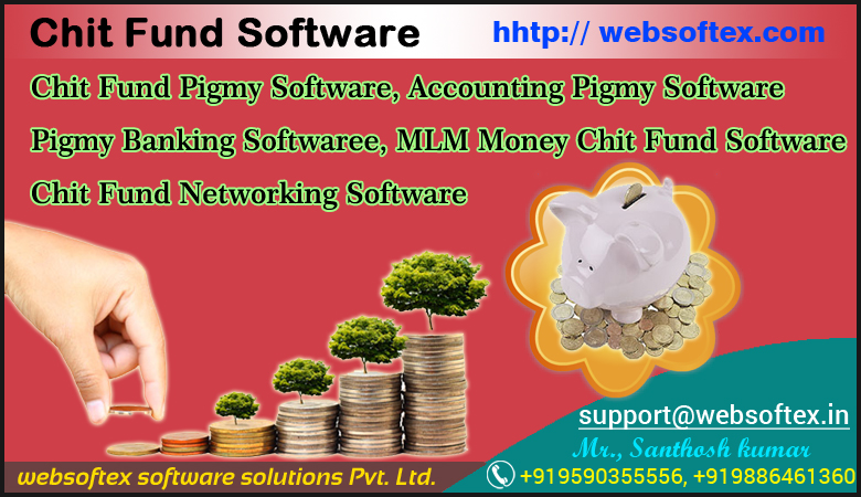 Chit Fund MLM Software, Chit Fund Accounting Software, Chit Fund Pigmy Software, Chit Fund