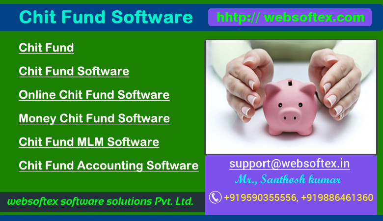 Chit Fund Accounting Software, Chit Fund Software, Chit Fund MLM Software, Chit Fund Networking